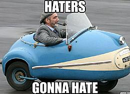 Click image for larger version.  Name:Haters_.jpg Views:81 Size:49.9 KB ID:47836